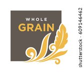 whole grain emblem ear of wheat ... | Shutterstock .eps vector #609146462