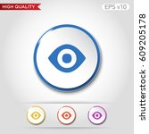 colored icon or button of eye... | Shutterstock .eps vector #609205178