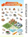 build your own isometric city . ...   Shutterstock .eps vector #609361328