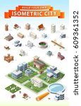 build your own isometric city . ... | Shutterstock .eps vector #609361352