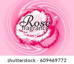 fragrance rose background.card... | Shutterstock .eps vector #609469772