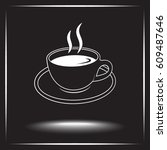 coffee cup sign icon  vector... | Shutterstock .eps vector #609487646