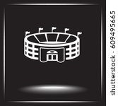 stadium sign icon  vector... | Shutterstock .eps vector #609495665
