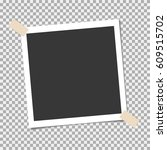 photo frame with sticky tape on ... | Shutterstock .eps vector #609515702