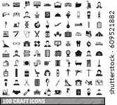 100 craft icons set in simple... | Shutterstock .eps vector #609521882