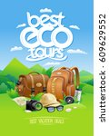 best eco tours  best vacation... | Shutterstock .eps vector #609629552