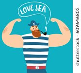 mighty pirate sailor with pipe... | Shutterstock .eps vector #609646802