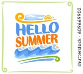 vector poster for summer ... | Shutterstock .eps vector #609669902