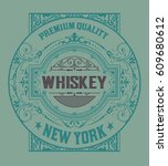 vintage label for whiskey... | Shutterstock .eps vector #609680612