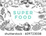vector hand drawn superfood... | Shutterstock .eps vector #609723038