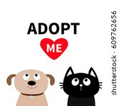 adopt me. dont buy. dog cat pet ... | Shutterstock .eps vector #609762656