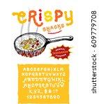 font crispy snacks. craft... | Shutterstock .eps vector #609779708