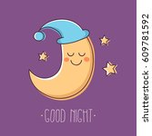 good night. cute sleeping moon... | Shutterstock .eps vector #609781592