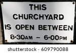Churchyard Sign At The Holy...