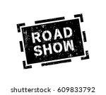 road show. grunge | Shutterstock .eps vector #609833792