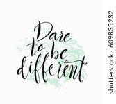 dare to be different... | Shutterstock .eps vector #609835232