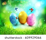 background. easter eggs in... | Shutterstock . vector #609929066