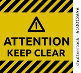 keep clear sign | Shutterstock .eps vector #610013696