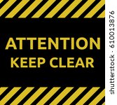 keep clear sign | Shutterstock .eps vector #610013876