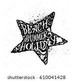 beach summer holiday  starfish... | Shutterstock .eps vector #610041428