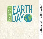 earth day poster. tree rings... | Shutterstock .eps vector #610057862