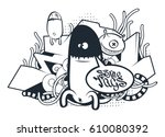 graffiti doodle art. vector... | Shutterstock .eps vector #610080392