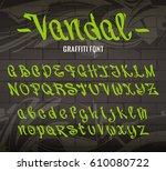 vandal graffiti font. set of... | Shutterstock .eps vector #610080722