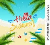 hello summer  background top... | Shutterstock .eps vector #610083728