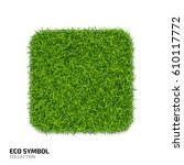 square icon from green grass.... | Shutterstock .eps vector #610117772
