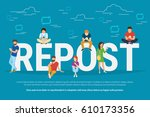 repost concept illustration of... | Shutterstock . vector #610173356