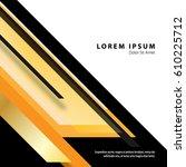 sharp edges and lines in modern ... | Shutterstock .eps vector #610225712