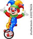cartoon clown riding one wheel... | Shutterstock .eps vector #610278626