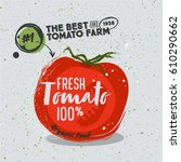 poster with sketched tomato... | Shutterstock .eps vector #610290662