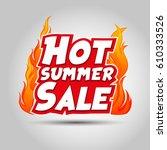 hot summer sale design | Shutterstock .eps vector #610333526