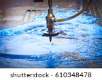 water jet machine at work... | Shutterstock . vector #610348478