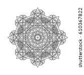 mandala for painting. vector...   Shutterstock .eps vector #610367822