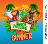 hello summer illustration | Shutterstock .eps vector #610382792