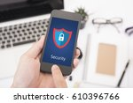smart phone security shielding... | Shutterstock . vector #610396766