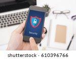 smart phone security shielding... | Shutterstock . vector #610396766
