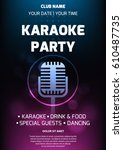karaoke party invitation flyer... | Shutterstock .eps vector #610487735