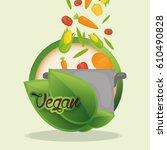 vegan food diet healthy... | Shutterstock .eps vector #610490828