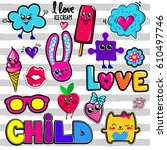 set of cute girlish stickers... | Shutterstock .eps vector #610497746