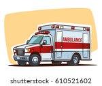 ambulance car. cartoon... | Shutterstock .eps vector #610521602