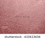 gold metallic glossy texture.... | Shutterstock .eps vector #610613636