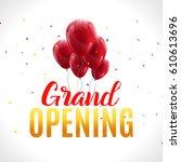 grand opening event invitation... | Shutterstock .eps vector #610613696