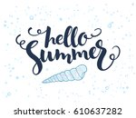 vector hand lettering summer...   Shutterstock .eps vector #610637282
