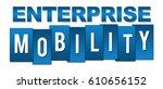enterprise mobility blue...   Shutterstock . vector #610656152