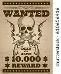 retro wanted vector poster in... | Shutterstock .eps vector #610656416