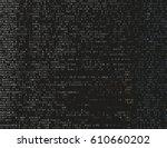 corrupted source code. modern... | Shutterstock .eps vector #610660202