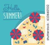 summer hello beach vector flat... | Shutterstock .eps vector #610660532